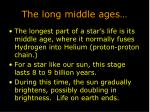 the long middle ages