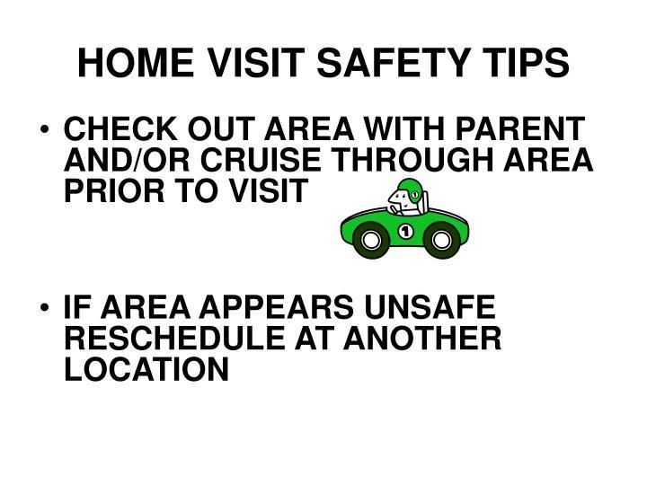 HOME VISIT SAFETY TIPS