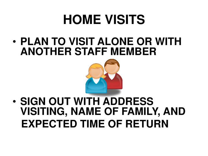 HOME VISITS