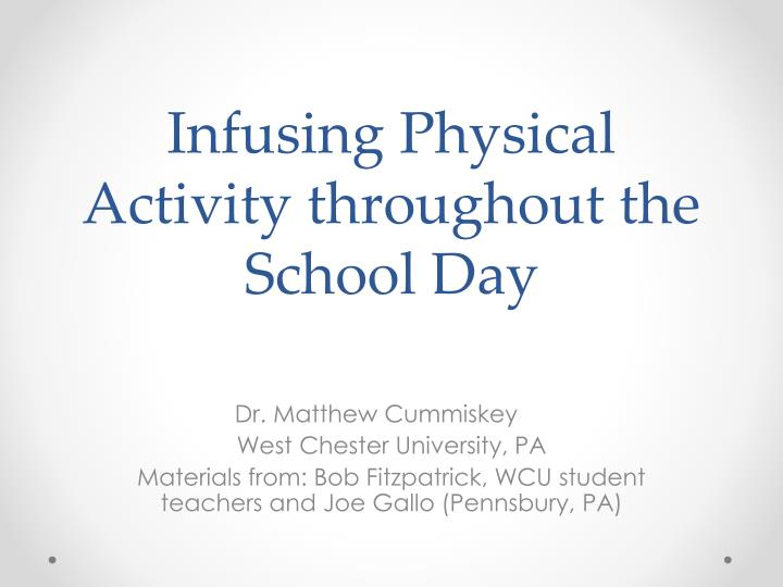 Infusing Physical Activity throughout the School