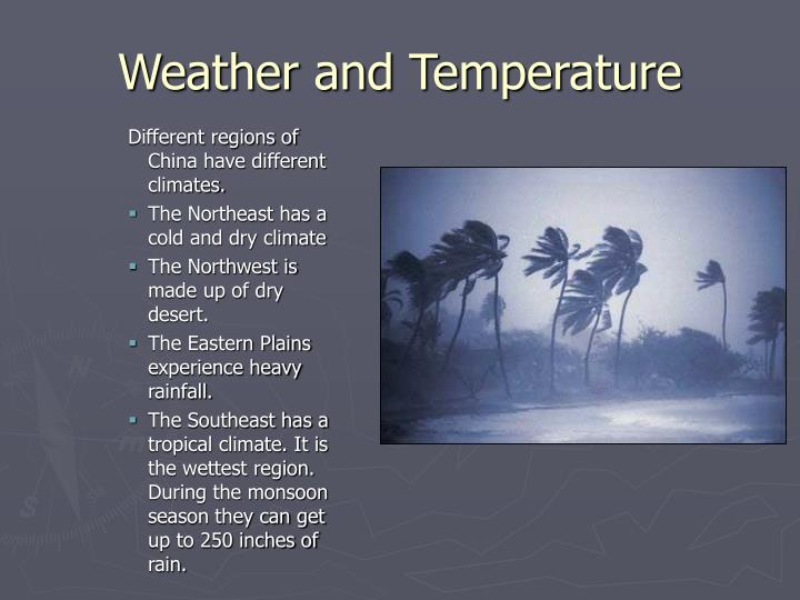 Weather and Temperature