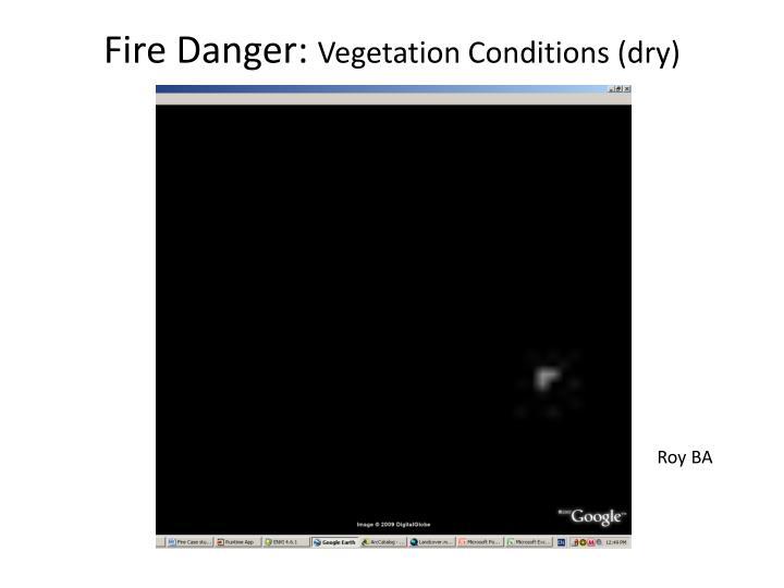 Fire Danger:
