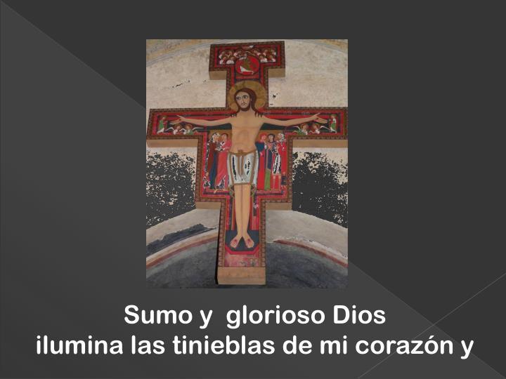 Sumo y  glorioso Dios