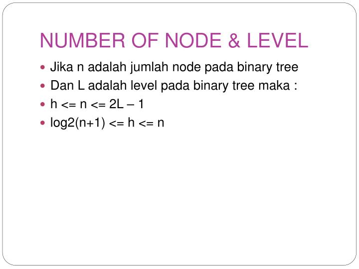 NUMBER OF NODE & LEVEL