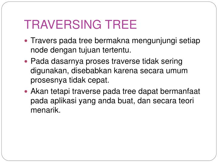 TRAVERSING TREE