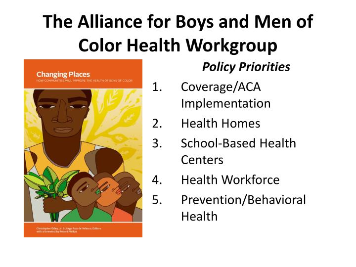 The Alliance for Boys and Men of Color Health Workgroup