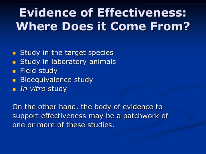 Evidence of Effectiveness:  Where Does it Come From?