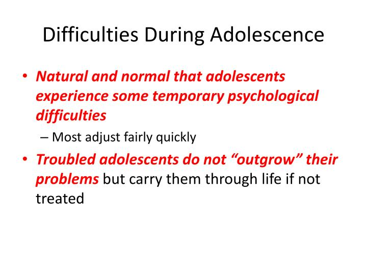 Difficulties During Adolescence