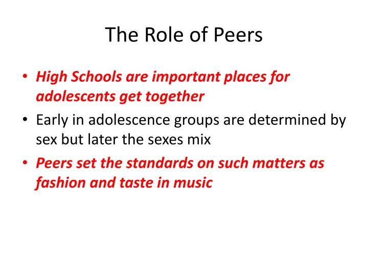 The Role of Peers