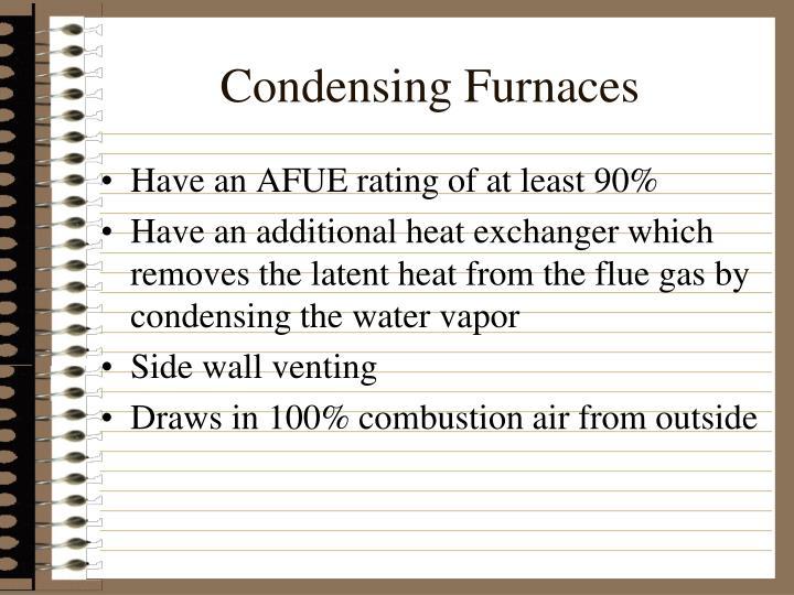 Condensing Furnaces