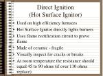 direct ignition hot surface ignitor