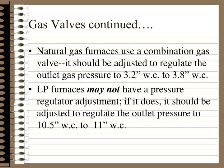 Gas Valves continued….