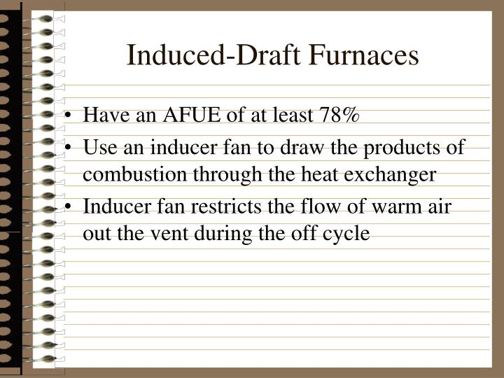 Induced-Draft Furnaces