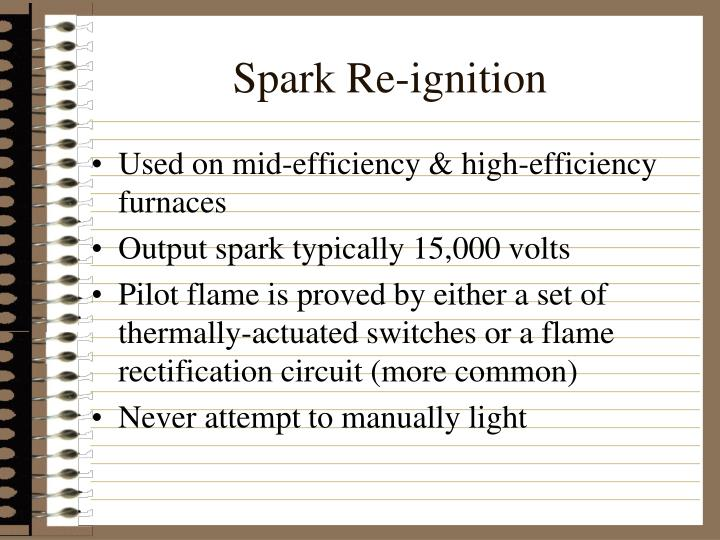 Spark Re-ignition