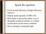 spark re ignition