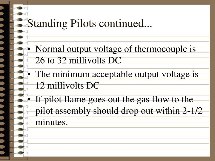 Standing Pilots continued...