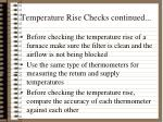 temperature rise checks continued