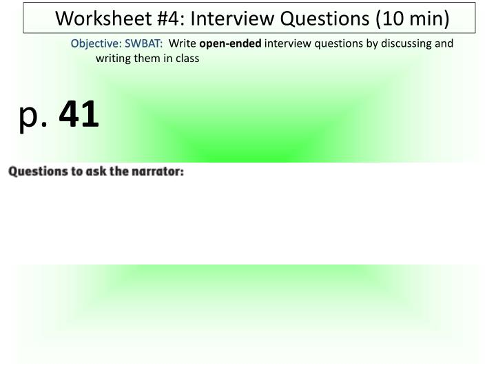 Worksheet #4: Interview Questions (10 min)