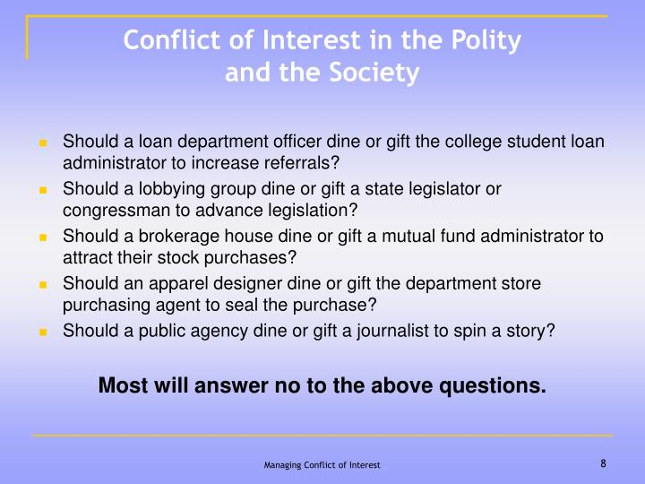 Conflict of Interest in the Polity