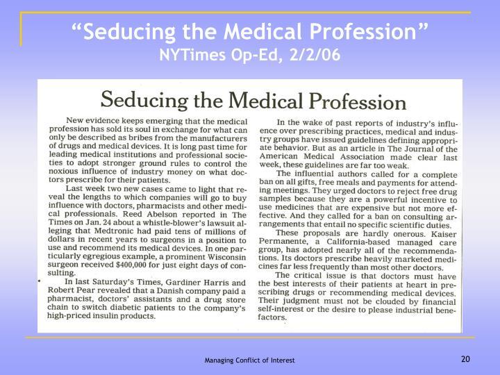 """""""Seducing the Medical Profession"""""""