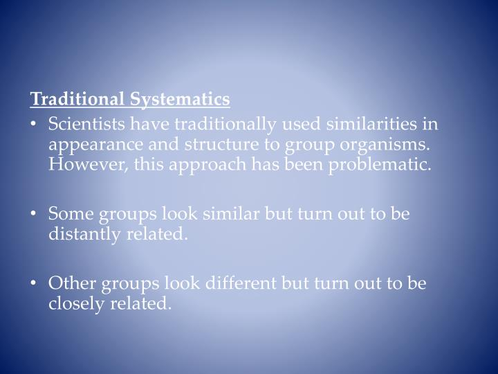 Traditional Systematics