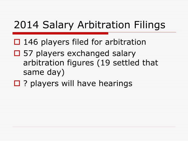 2014 Salary Arbitration Filings