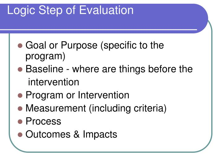 Logic step of evaluation