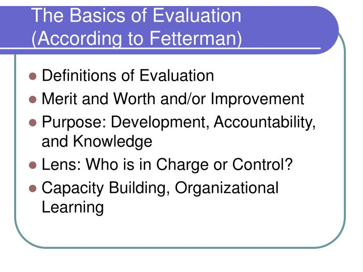 The basics of evaluation according to fetterman