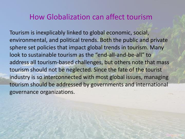 How Globalization can affect tourism