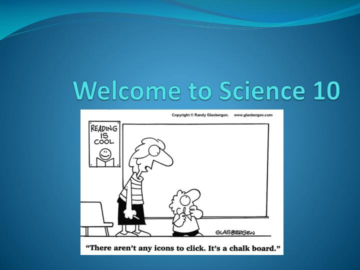Welcome to science 10