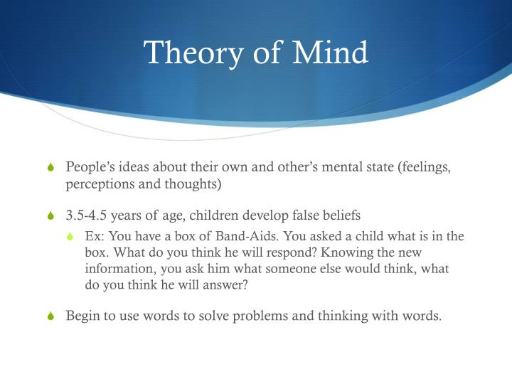 the theory of mind and the influence to prosocial lying among children Theory-of-mind understanding and behaviour children's expressive display rule knowledge and behaviour child witness testimony including child witness credibility.
