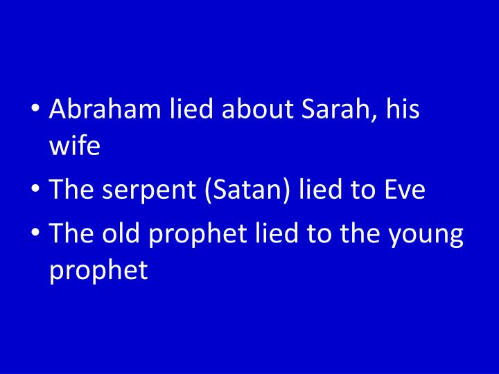 Abraham lied about Sarah, his wife