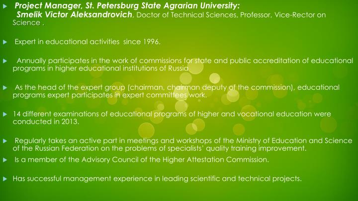 Project Manager, St. Petersburg State Agrarian University: