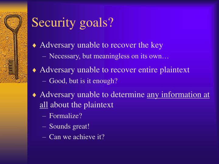 Security goals?