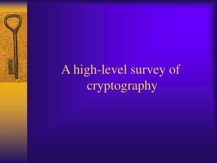 A high-level survey of