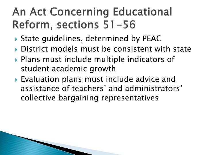 An Act Concerning Educational Reform, sections 51-56