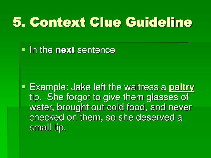 5. Context Clue Guideline