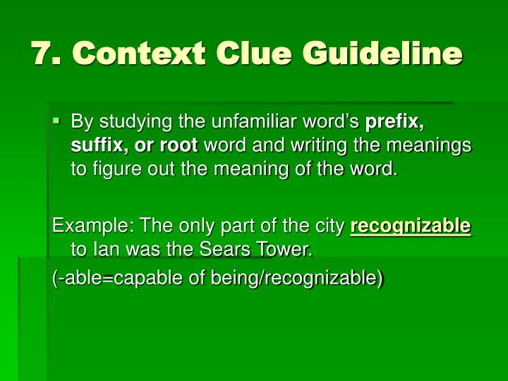 7. Context Clue Guideline