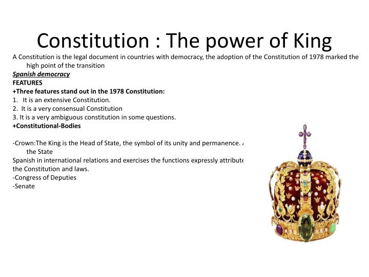 Constitution : The power of King
