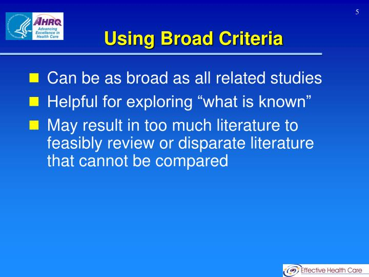 Using Broad Criteria