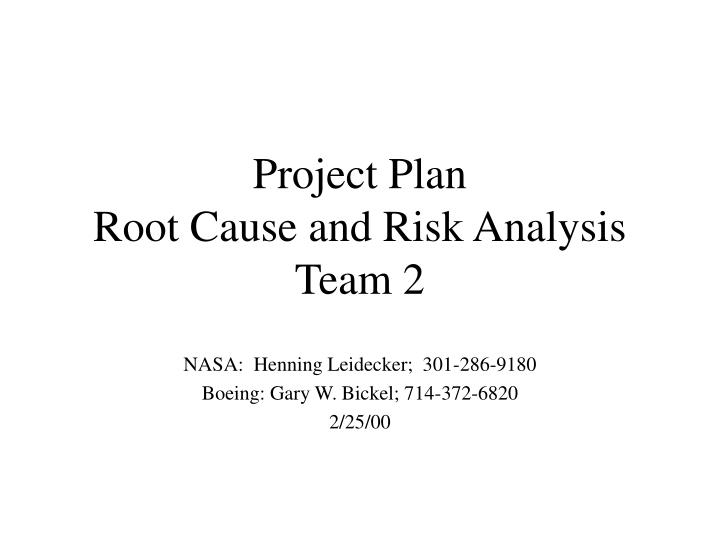 Project plan root cause and risk analysis team 2