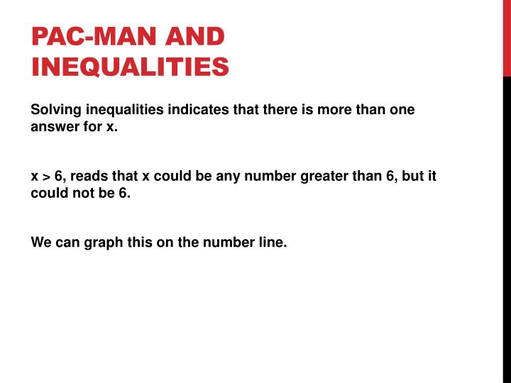 Pac-man and Inequalities