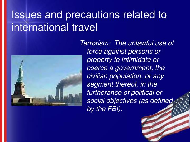 Issues and precautions related to international travel