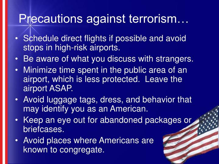 Precautions against terrorism…