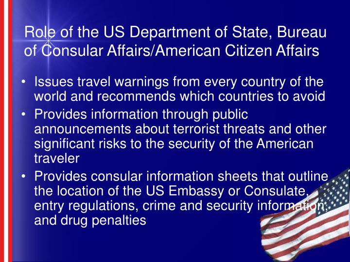 Role of the US Department of State, Bureau of Consular Affairs/American Citizen Affairs
