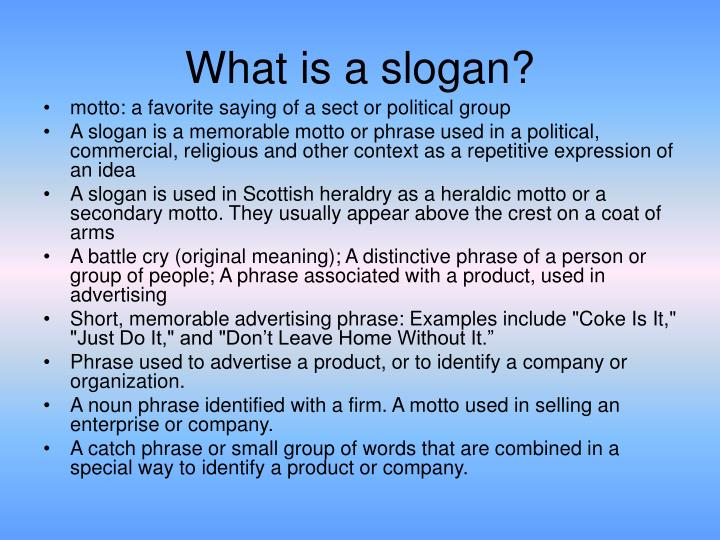 What is a slogan