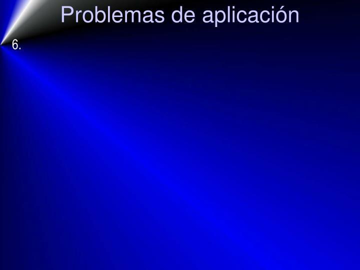Problemas de aplicación
