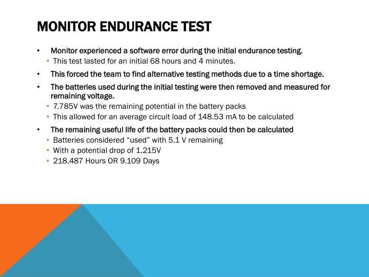 Monitor Endurance Test