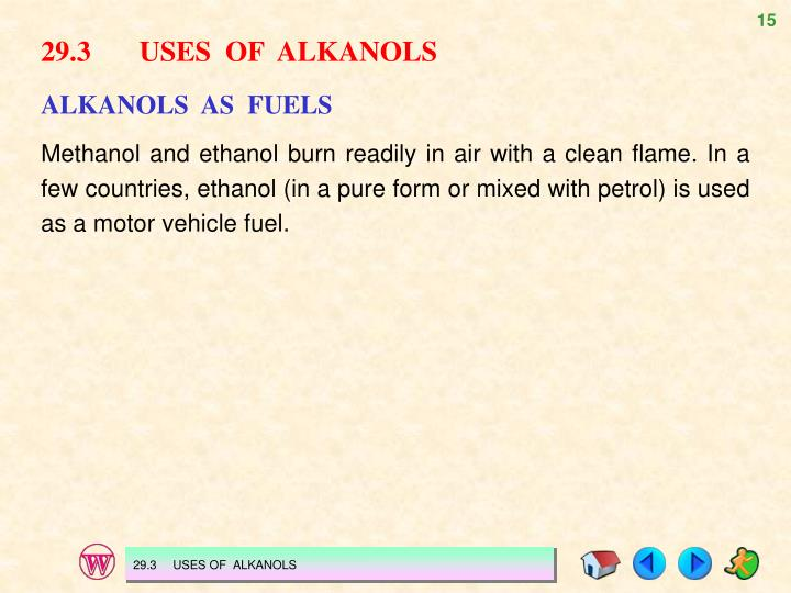 29.3USES  OF  ALKANOLS
