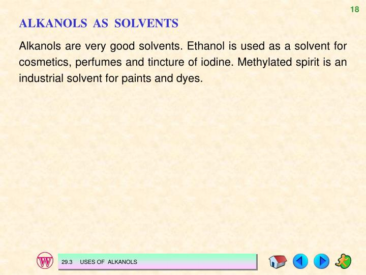 ALKANOLS  AS  SOLVENTS